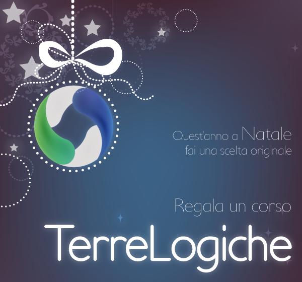 Per Natale regalati o regala un corso di Formazione TerreLogiche!